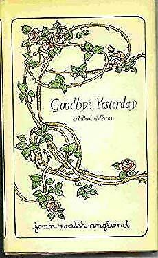 Goodbye, Yesterday by Anglund, Joan Walsh