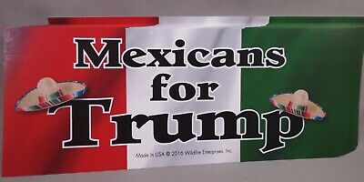 Wholesale Lot Of 10 Mexicans For Trump Stickers Latino Hispanic President 2016