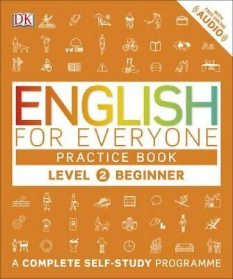 English for Everyone Practice Book Level 2 Beginner A Complete ... 9780241252703