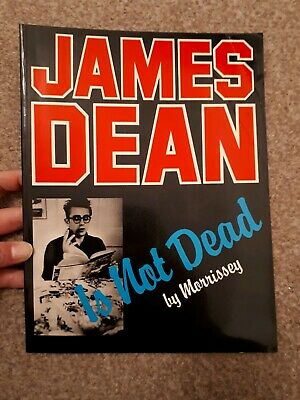 James Dean Is Not Dead Paperback Book By Morrissey 2nd Edition