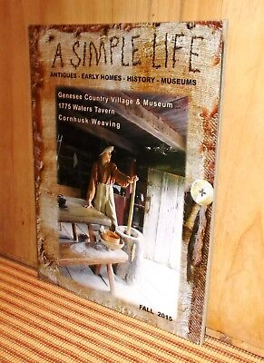 A Simple Life Magazine Fall 2015 Primitive Antiques Early Homes History Museum