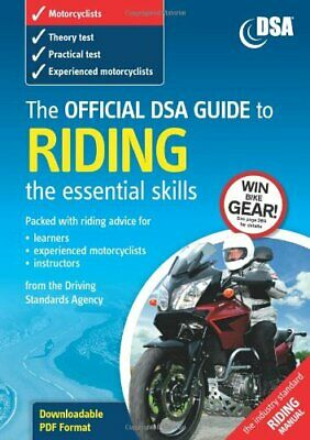 (Very Good)-The Official DSA Guide to Riding 2005: The Essential Skills (Driving