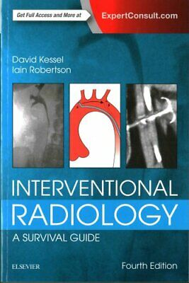 Interventional Radiology: A Survival Guide by David Kessel 9780702067303