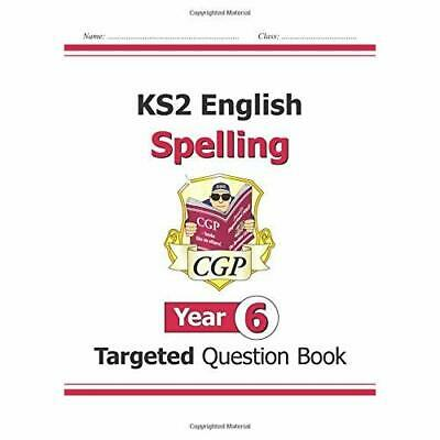KS2 English Targeted Question Book: Spelling - Year 6 ( - Paperback NEW CGP Book