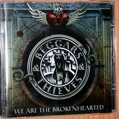 BEGGARS & THIEVES We Are the Brokenhearted CD 2011 Hard Rock