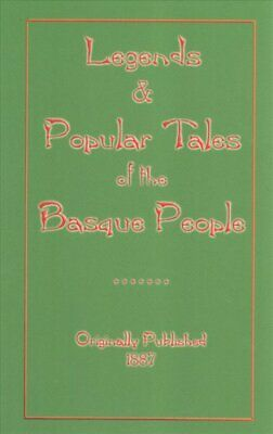Legends and Popular Tales of the Basque People by Mariana Monteiro 9781907256325