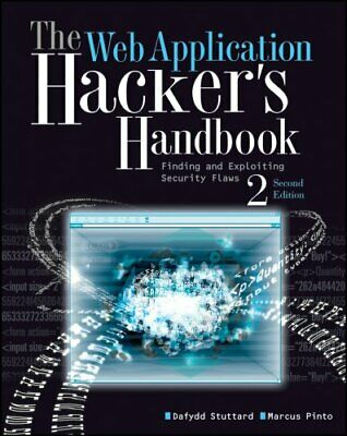The Web Application Hacker's Handbook Finding and Exploiting Se... 9781118026472