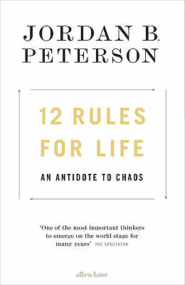 12 Rules for Life: An Antidote to Chaos by Jordan B. Peterson [PDF ePub Mobi]