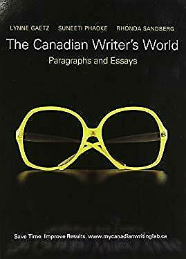 Canadian Writer's World : Paragraphs and Essays