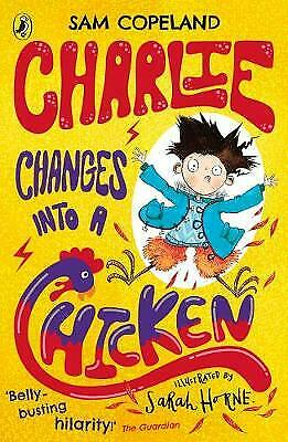 Charlie Changes Into a Chicken - 9780241346211