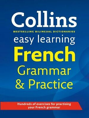 Easy Learning French Grammar and Practice (Collins Easy Learning French)-Collin