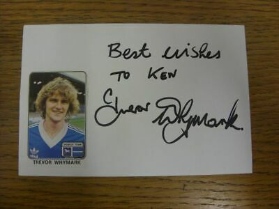 1979/1980 Autographed White Card: Ipswich Town - Whymark, Trevor (Sticker laid d