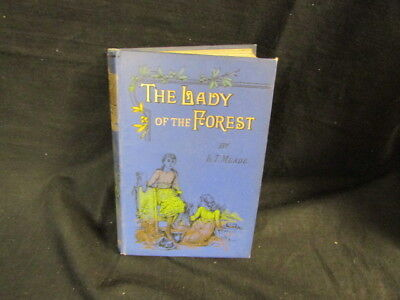 The Lady of the Forest, L. T. Meade, , S. W. Part, Accept