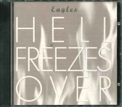 """THE EAGLES """"Hell Freezes Over"""" CD-Album"""
