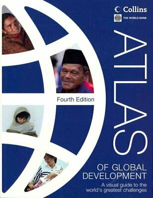 Atlas of Global Development A Visual Guide to the World's Great... 9780821397572