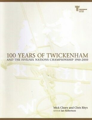 Acceptable, 100 Years of Twickenham: and the Five/Six Nations Championship 1910-