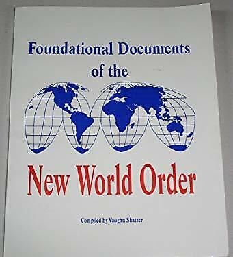 Foundational Documents of the New World Order by n