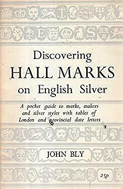 Hall Marks on English Silver (Discovering) by Bly, John
