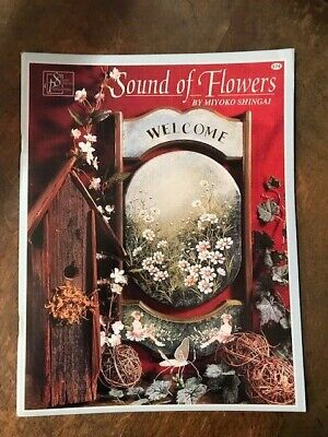 *NEW* SOUND OF FLOWERS Miyoko Shingai Decorative Painting Instruction Patterns