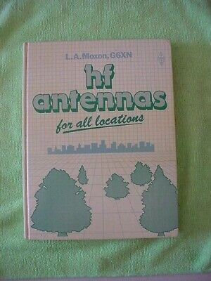 Book - HF ANTENNAS for all Locations - L Moxon G6XN - RSGB - 1982 Good condition