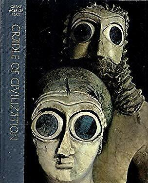 Cradle of Civilization (Time-Life Great Ages of Man Series)