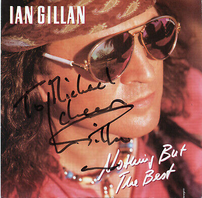 IAN GILLAN - Signed 45 - Nothing But the Best - TELDEC - WE 171