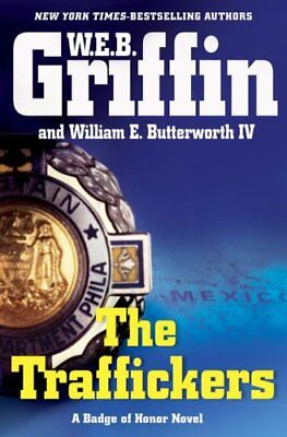 (Very Good)0399155864 The Traffickers,Butterworth, William E., IV, Griffin, W. E