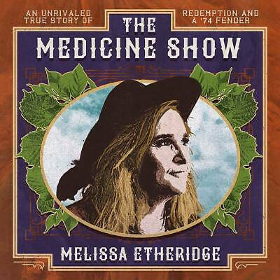 Melissa Etheridge - The Medicine Show (NEW CD ALBUM) (Preorder Out 12th April)