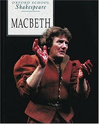 (Very Good)0198319703 Macbeth (Oxford School Shakespeare),William Shakespeare,Pa