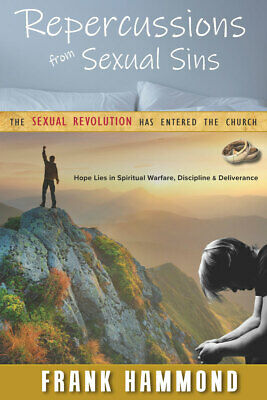 Repercussions From Sexual Sins - by Frank Hammond