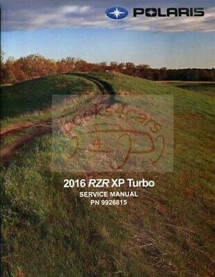 Polaris Rzr XP 2016 Shop Manual Turbo Service Reparatur Buch