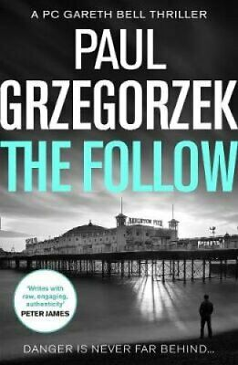 The Follow An Addictive and Gripping Crime Thriller 9780008329983