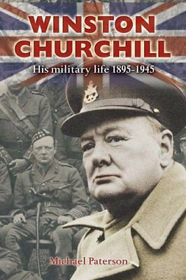 (Very Good)0715319647 Winston Churchill: His Military Life 1895-1945,Paterson, M