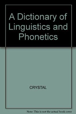 A Dictionary of Linguistics and Phonetics-CRYSTAL