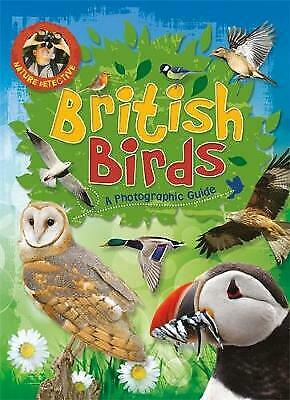 Nature Detective: British Birds - 9780750283410