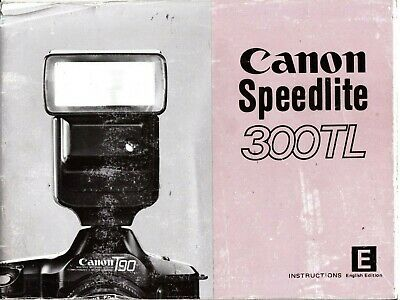 Genuine Original Canon Camera Flash Instructions Manual Speedlite 300Tl