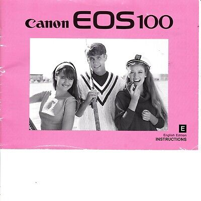 Genuine Original Canon Eos 100 Film Camera Instructions Manual