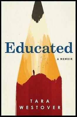 Educated : A Memoir by Tara Westover (PDF+Epub)