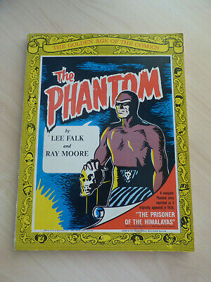 The Golden Age of the Comics The Phantom Vol 3 1969 Lee Falk/Ray Moore