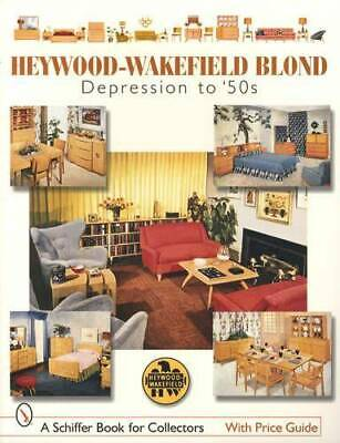 Heywood-Wakefield Blond Wood Furniture Collector Guide incl Mid Century Modern