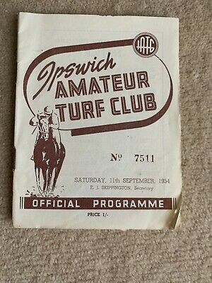 Ipswich Amateur Turf Club No 7511 Official Programme 11th September 1954