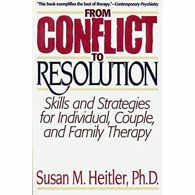 From Conflict to Resolution: Skills and Strategies for  - Paperback NEW Heitler,