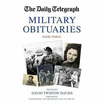 The Daily Telegraph Military Obituaries Book Three: 3 ( - Hardcover NEW David Tw