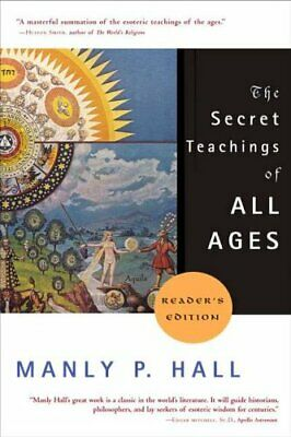 The Secret Teachings of All Ages by Manly P. Hall 9781585422500