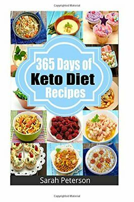 Ketogenic Diet: 365 Days of Keto, Low-Carb Recipes for Rapid Weight Loss [PDF]