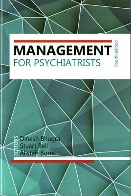 Management for Psychiatrists by Dinesh Bhugra 9781909726659 (Paperback, 2016)