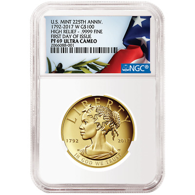 2017-W Proof $100 Gold American Liberty 225th Ann. High Relief 1oz NGC PF69UC FD