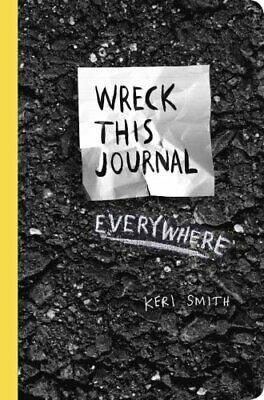 Wreck This Journal Everywhere To Create Is to Destroy 9780399171918