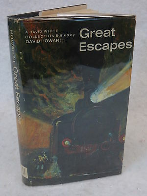 David Howarth  GREAT ESCAPES  A David White Collection  NY  c.1969 HC/DJ