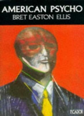 American Psycho By Bret Easton Ellis. 9780330319928